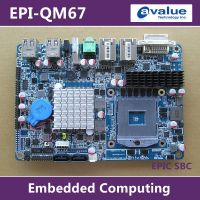 EPIC单板电脑#安勤4寸EPI-QM67酷睿I7嵌入式工控主板千兆双显网口