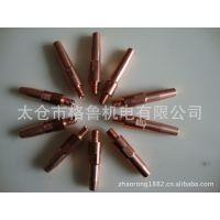 供应各种规格OTC式优质导电嘴M6*40L/ 45L