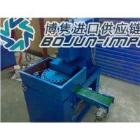 供应日本台湾韩国转盘立式磨床进口报关|代理|清关|流程|费用|手续博隽