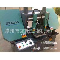 供应厂家专业制造锯床 经济适用高品质 GT4235金属带锯床