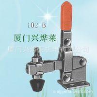 厂家直销101B垂直式快速夹具夹钳,不锈钢快速夹钳设计 焊接夹钳