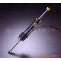 供应HAKKO电热吸锡泵 019