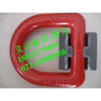 焊接D型环出口、15t焊接D型环现货啊