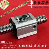原装THK滚珠丝杠BNT2806 BNT3210 BNT3610-2.6/5.3ZZ方形精密螺帽现货