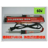 供应德利优 TU803B 外热式优质烙铁 单支手持电烙 60W