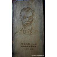 供应  樟木雕林肯肖像  可为人人你量身定制各种木材的艺术品