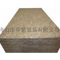 广东步繁优等9厘E2定向刨花板OSB欧松板1220*2440*9mm
