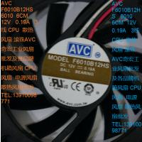 F6010B12HS 6010 6CM 12V 0.19A AVC奇宏 CPU散热风扇