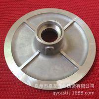 福建精密铸造厂 不锈钢铸件 叶轮铸造 加工抛光 五金机械加工铸件