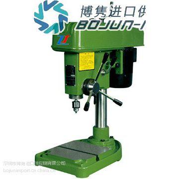 供应日本台湾韩国小型钻床进口报关|代理|清关|流程|费用|手续博隽