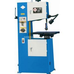 供应供应S-360立式锯床,圣伟锯床,万能带锯床,带锯机