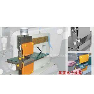 供应电路基板分板机/线路板分板机/PCB板分板机/手动分板机/东莞分板机