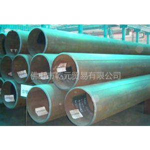 供应纯广东直缝钢管/纯广东直缝钢管厂/纯广东直缝管