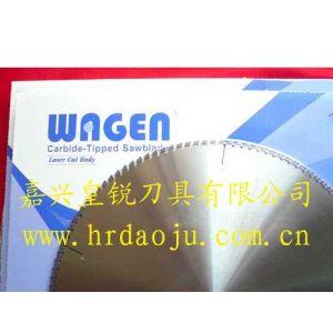 供应切铝大锯片、日本锯片、WAGEN铝用锯片