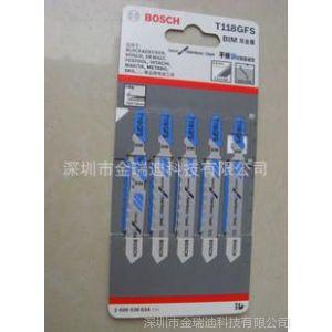 供应博世 BOSCH曲线锯条 曲线锯片 积梳锯片 T118G (5片)