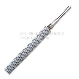 供应北京天润光谷国家电网指定OPGW光缆生产厂 新疆OPGW光缆厂家 西藏OPGW ADSS光缆报价