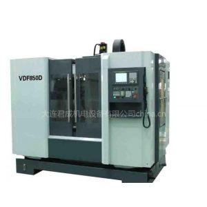 供应VDF-850立式加工中心