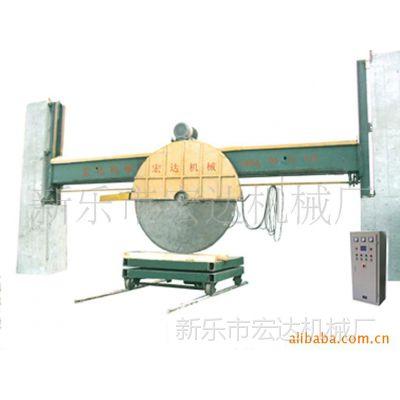 供应高品质石材加工机械;加长14米龙门式石材大切机,石材锯石机