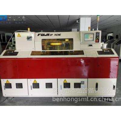 本弘设备供应:小型富士FUJI-CP742ME,二手贴片机CP842,CP743,SMT贴片机短款
