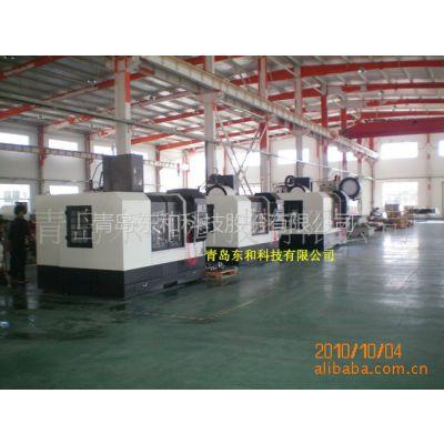 供应山东立式加工中心生产厂 数控CNC 青岛东和