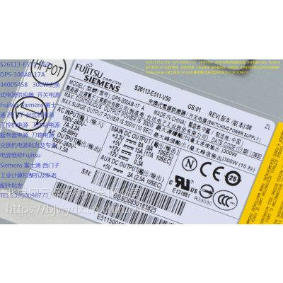 S26113-E511-V50 DPS-300AB-17A 富士通 西门子台式机开关电源