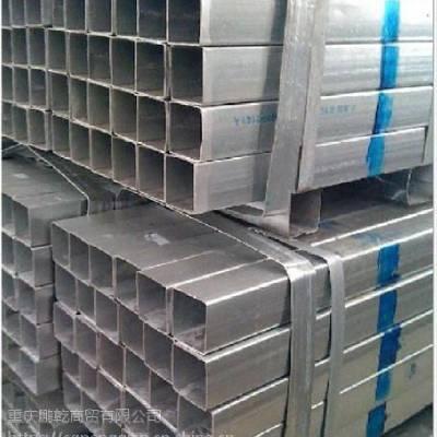 热镀锌方管性能与使用环境 重庆热镀锌方管厂家