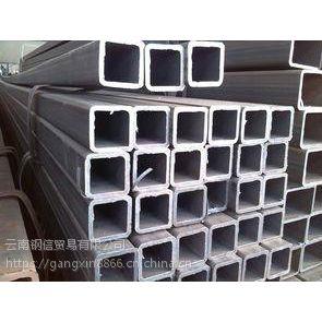 云南的方管便宜卖 云南方管厂家批发价格